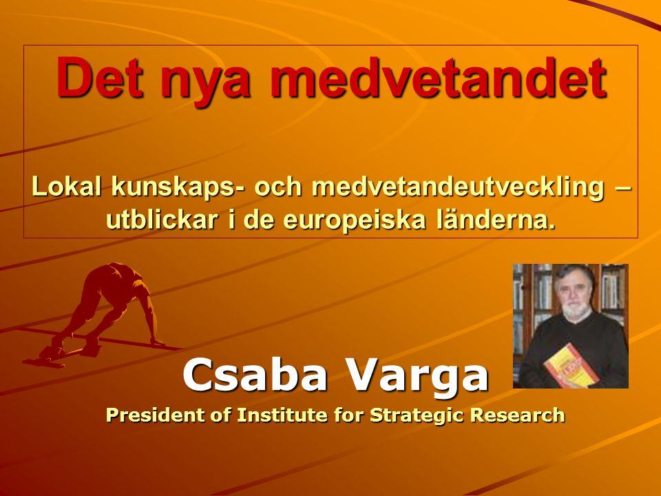 Csaba Varga President of Institute for Strategic Research