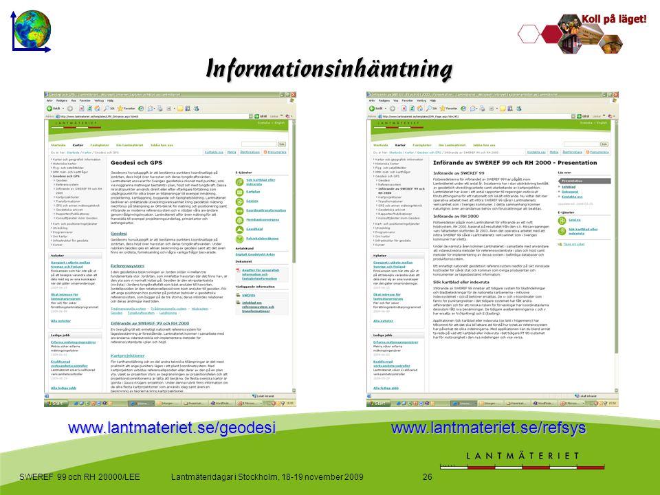 www.lantmateriet.se/geodesi www.lantmateriet.se/refsys
