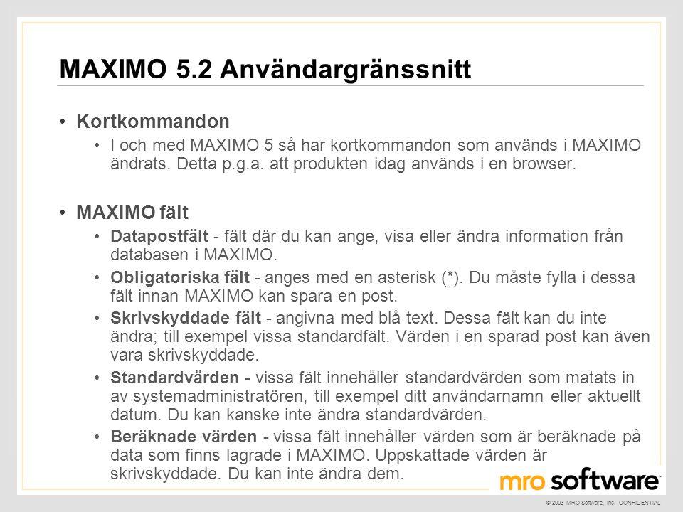 MAXIMO 5.2 Användargränssnitt