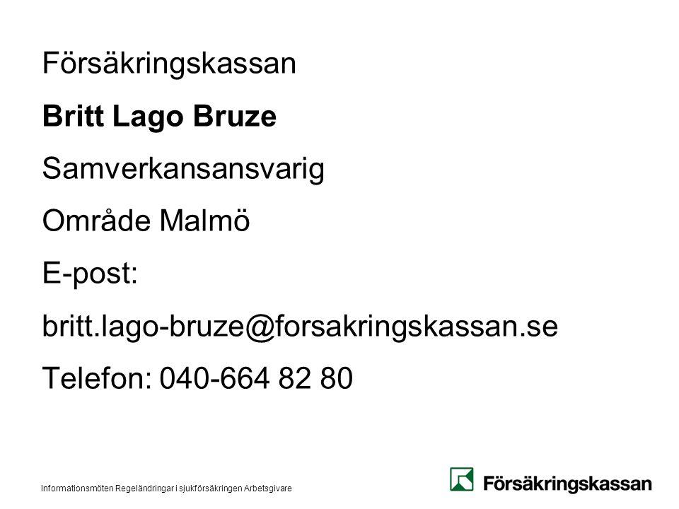 Försäkringskassan Britt Lago Bruze Samverkansansvarig Område Malmö