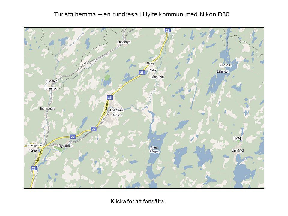 Turista hemma – en rundresa i Hylte kommun med Nikon D80