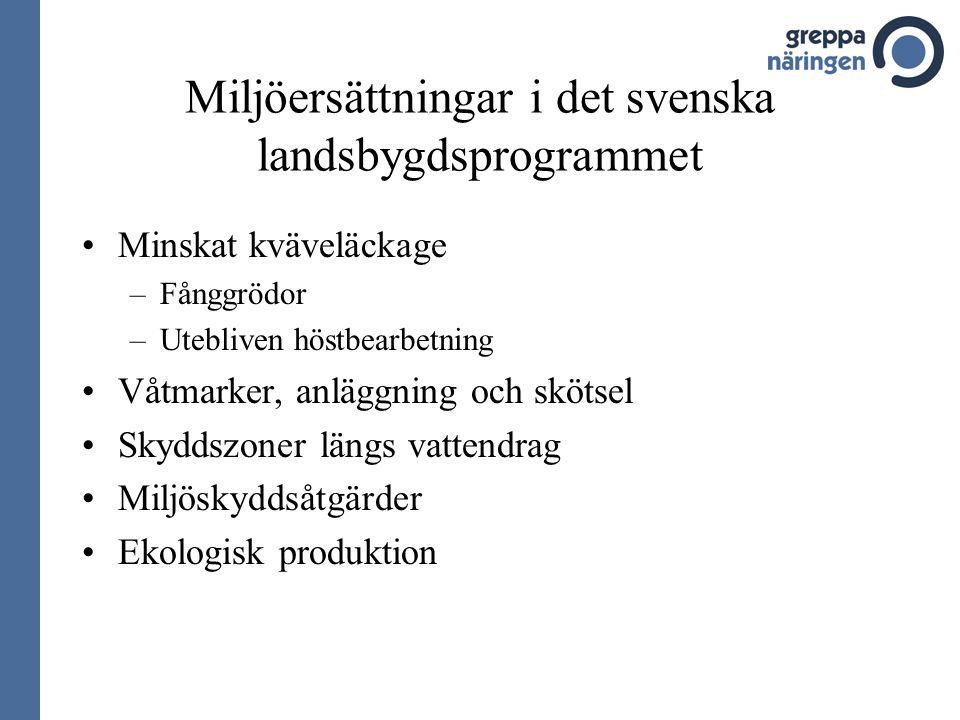 Miljöersättningar i det svenska landsbygdsprogrammet