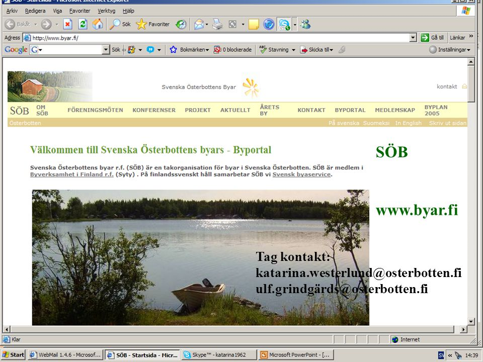 SÖB www.byar.fi Tag kontakt: katarina.westerlund@osterbotten.fi