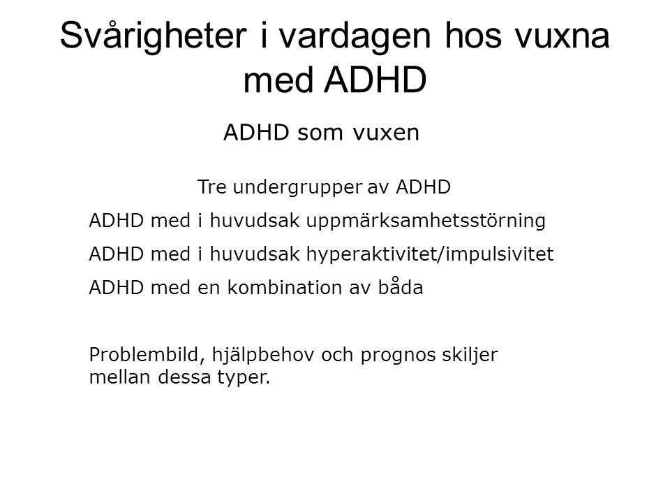 Svårigheter i vardagen hos vuxna med ADHD