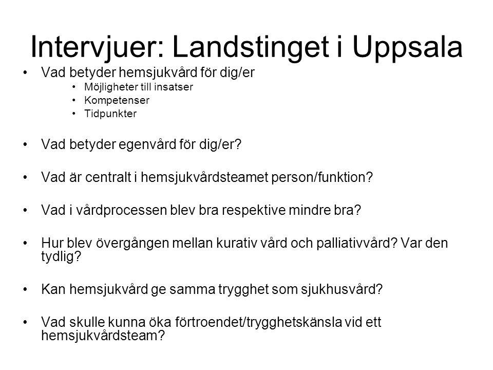 Intervjuer: Landstinget i Uppsala