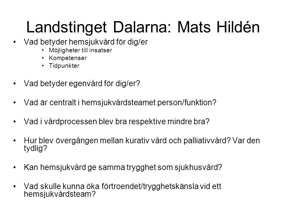 Landstinget Dalarna: Mats Hildén