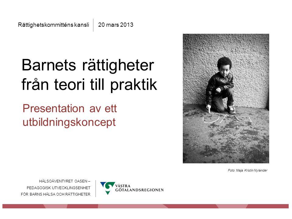 Barnets rättigheter från teori till praktik