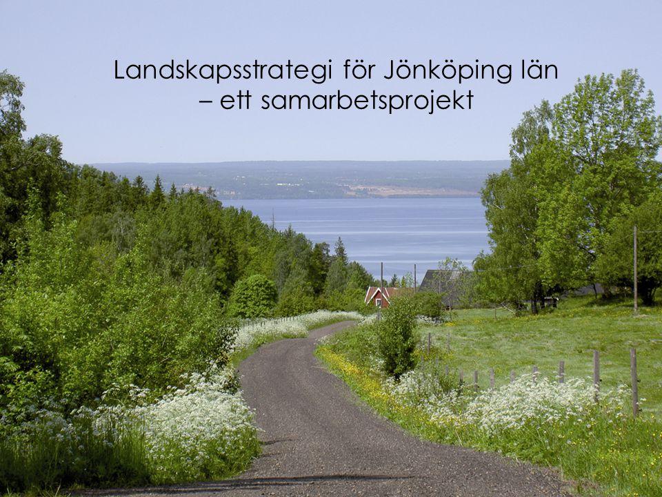 Landskapsstrategi för Jönköping län – ett samarbetsprojekt