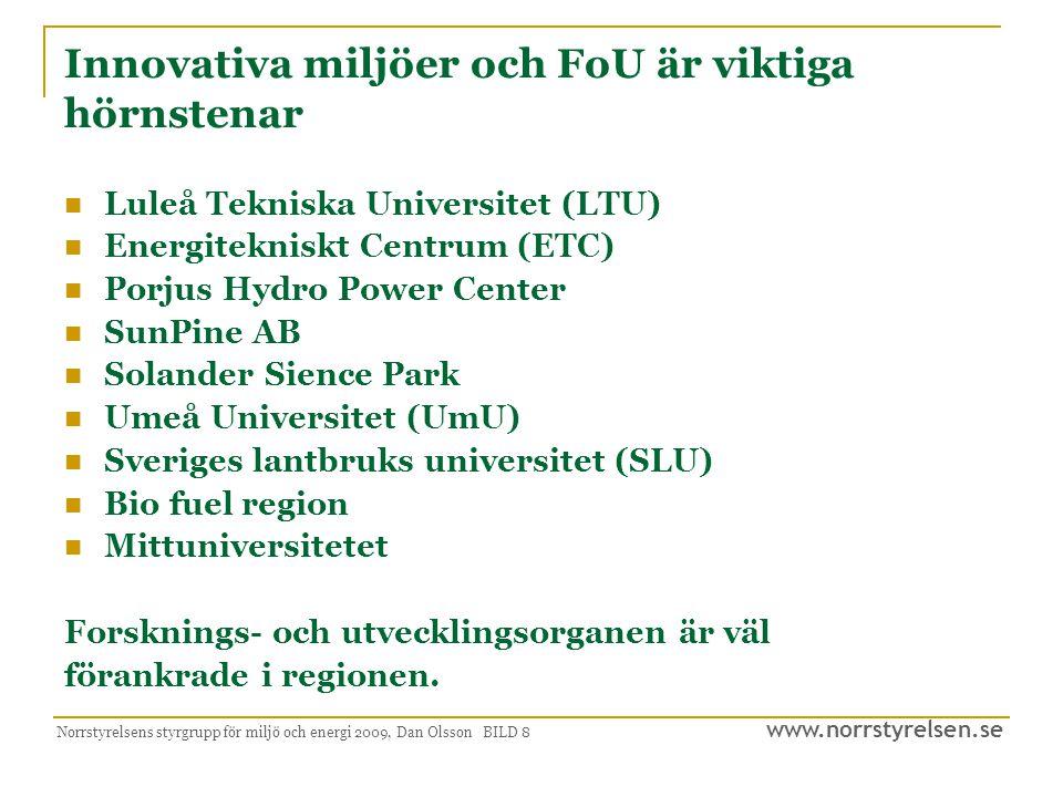 Innovativa miljöer och FoU är viktiga hörnstenar