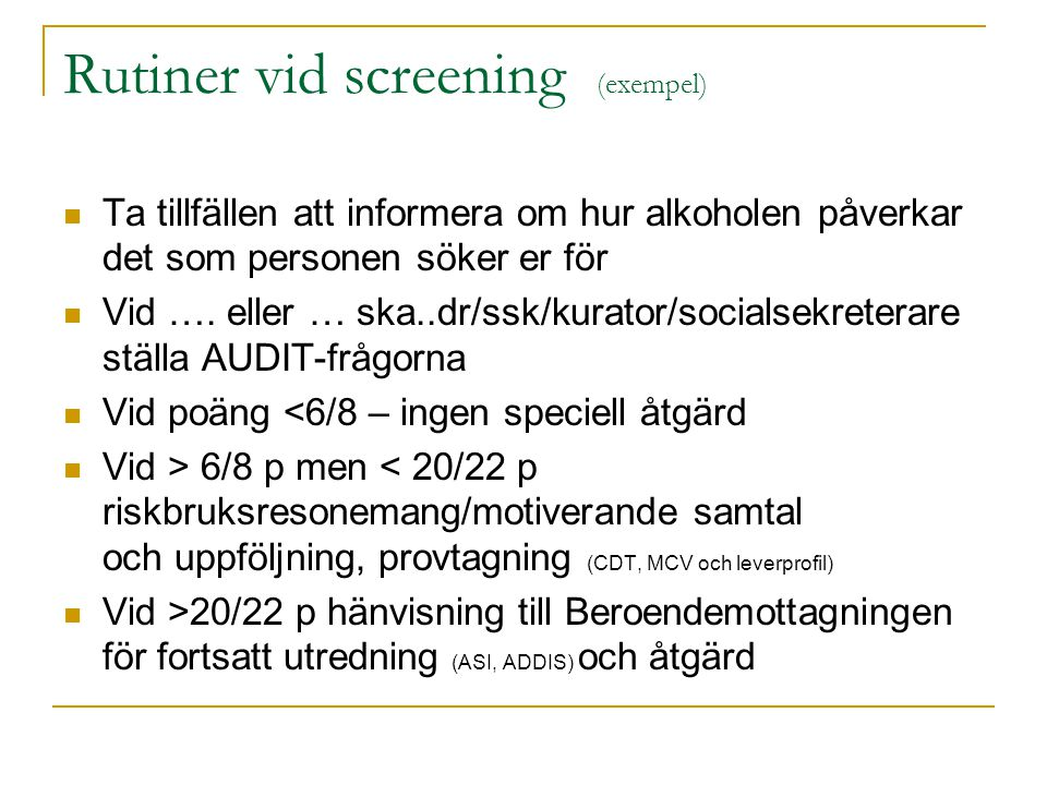 Rutiner vid screening (exempel)