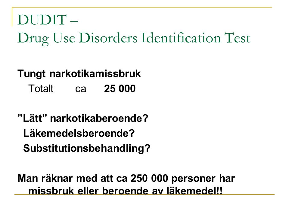 DUDIT – Drug Use Disorders Identification Test