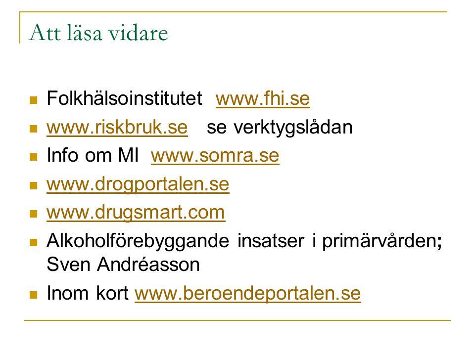 Att läsa vidare Folkhälsoinstitutet www.fhi.se