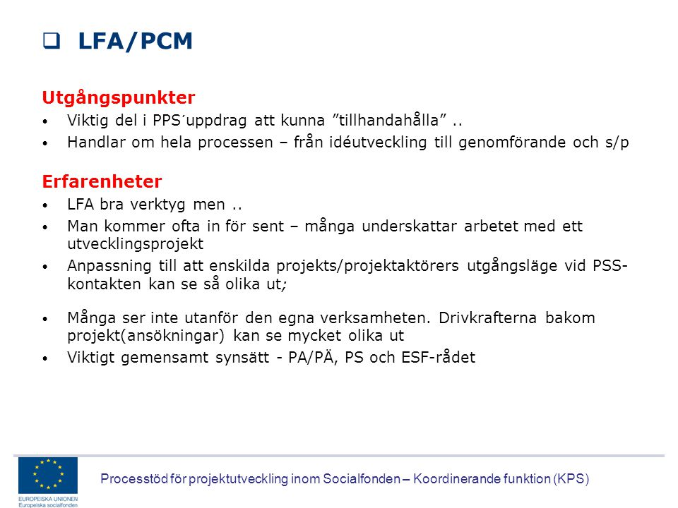 LFA/PCM Utgångspunkter Erfarenheter