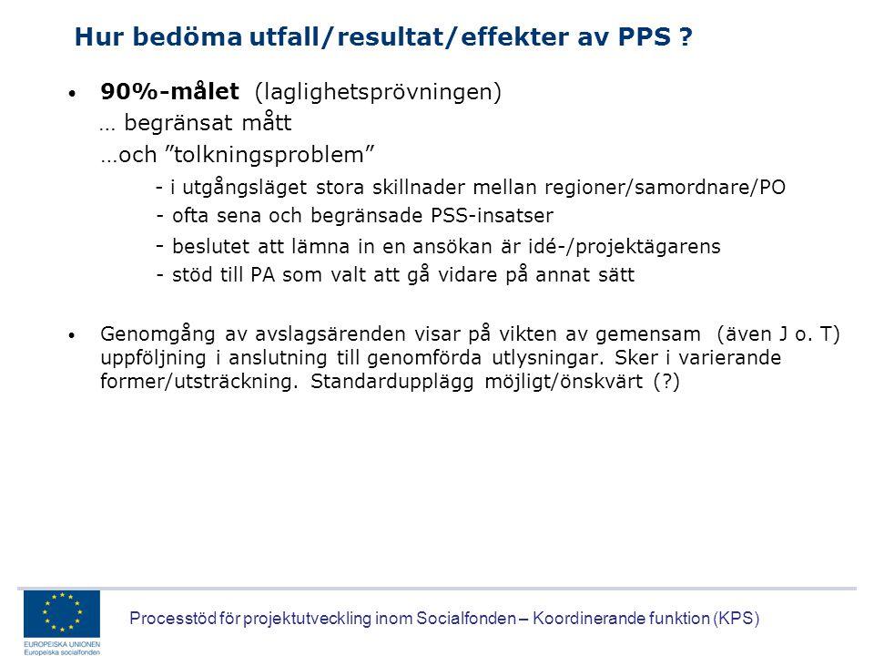 Hur bedöma utfall/resultat/effekter av PPS