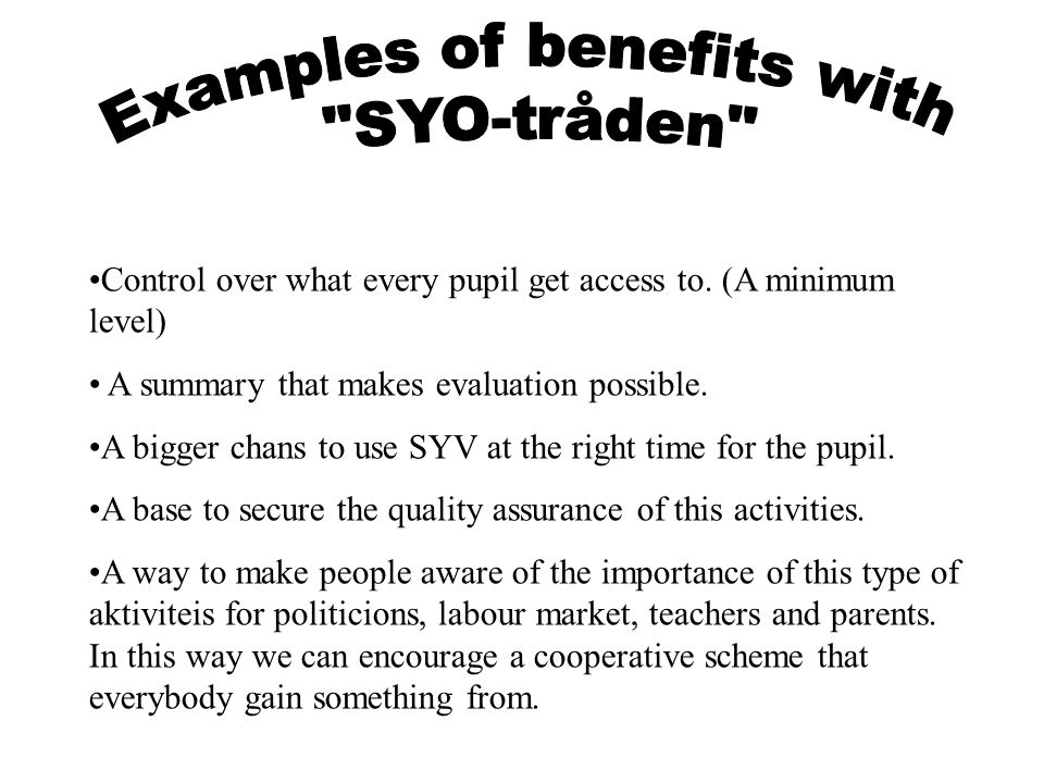 Examples of benefits with