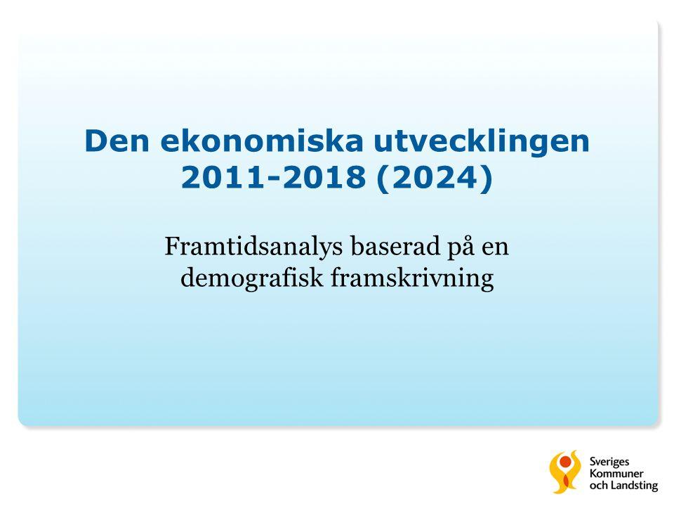 Den ekonomiska utvecklingen 2011-2018 (2024)