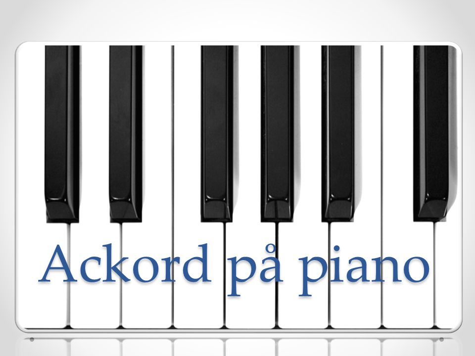 Ackord på piano