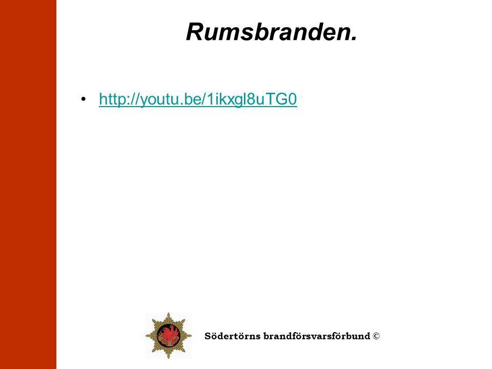 Rumsbranden. http://youtu.be/1ikxgl8uTG0