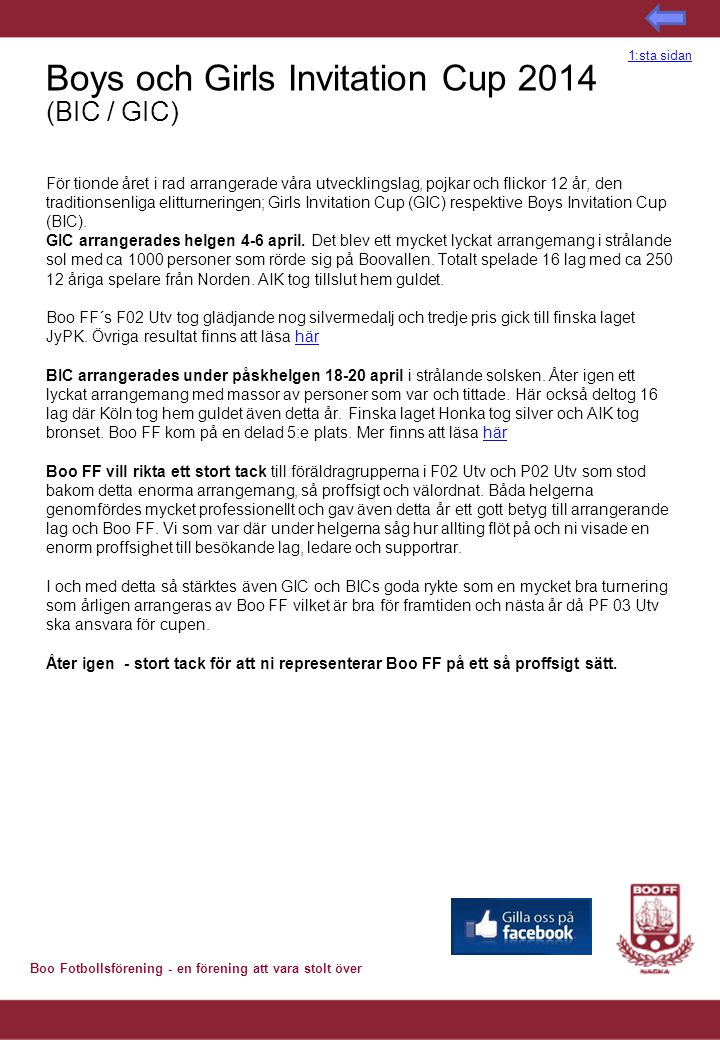 Boys och Girls Invitation Cup 2014 (BIC / GIC)