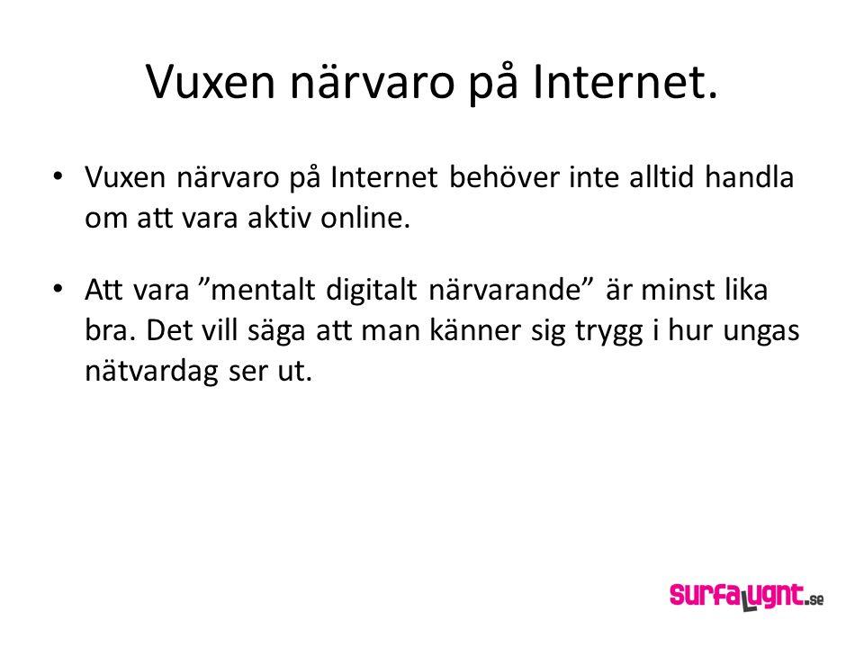 Vuxen närvaro på Internet.