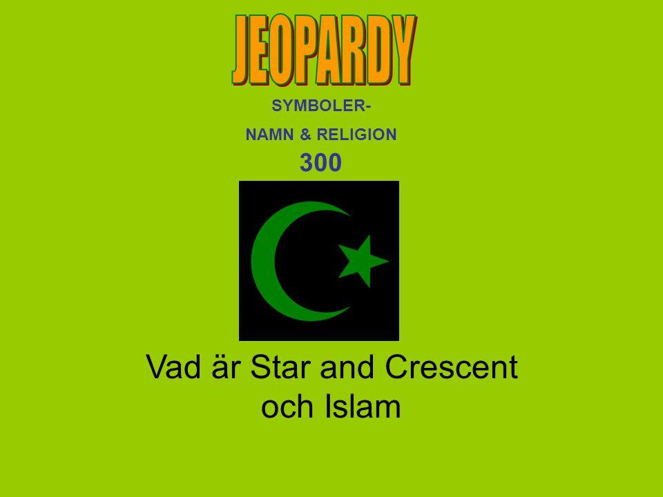 Vad är Star and Crescent och Islam