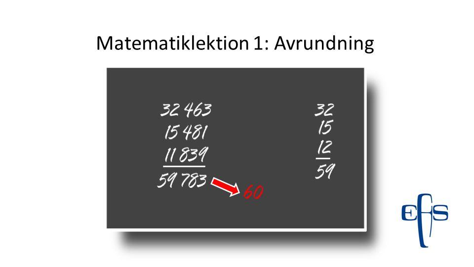 Matematiklektion 1: Avrundning