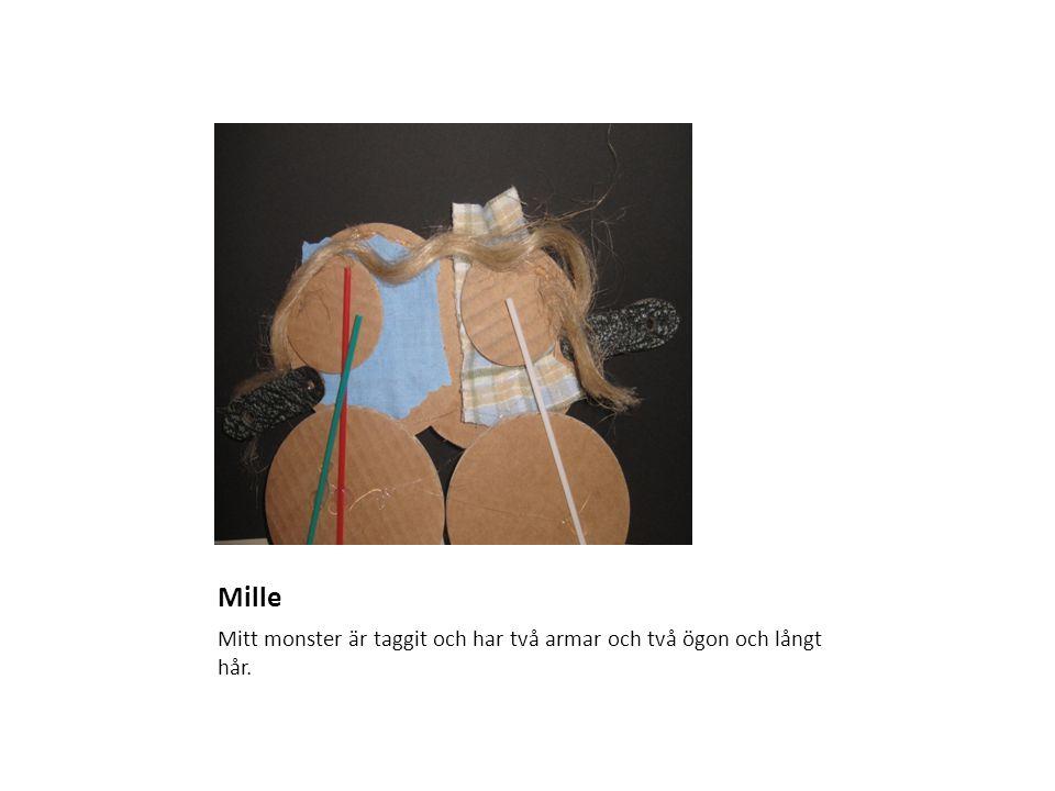 Mille Mitt monster är taggit och har två armar och två ögon och långt hår.
