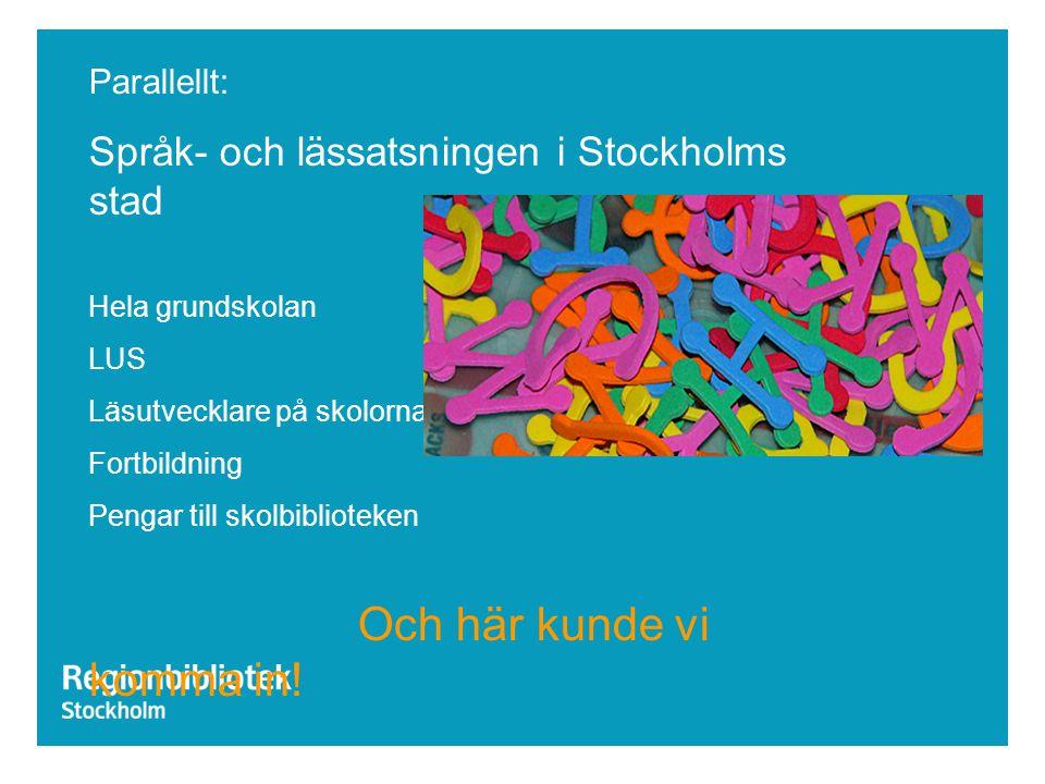Språk- och lässatsningen i Stockholms stad