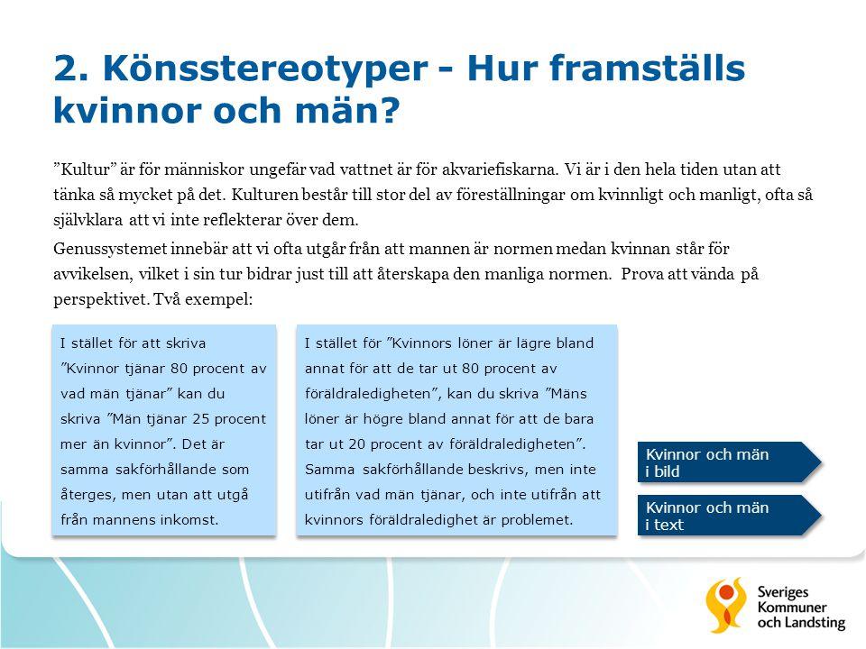 2. Könsstereotyper - Hur framställs kvinnor och män
