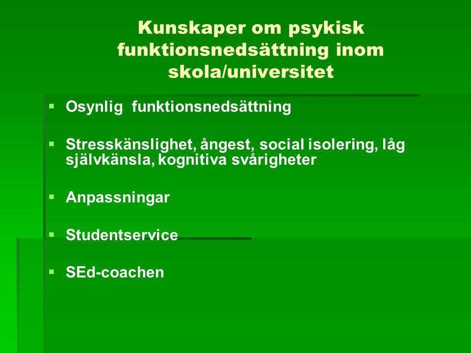 Kunskaper om psykisk funktionsnedsättning inom skola/universitet