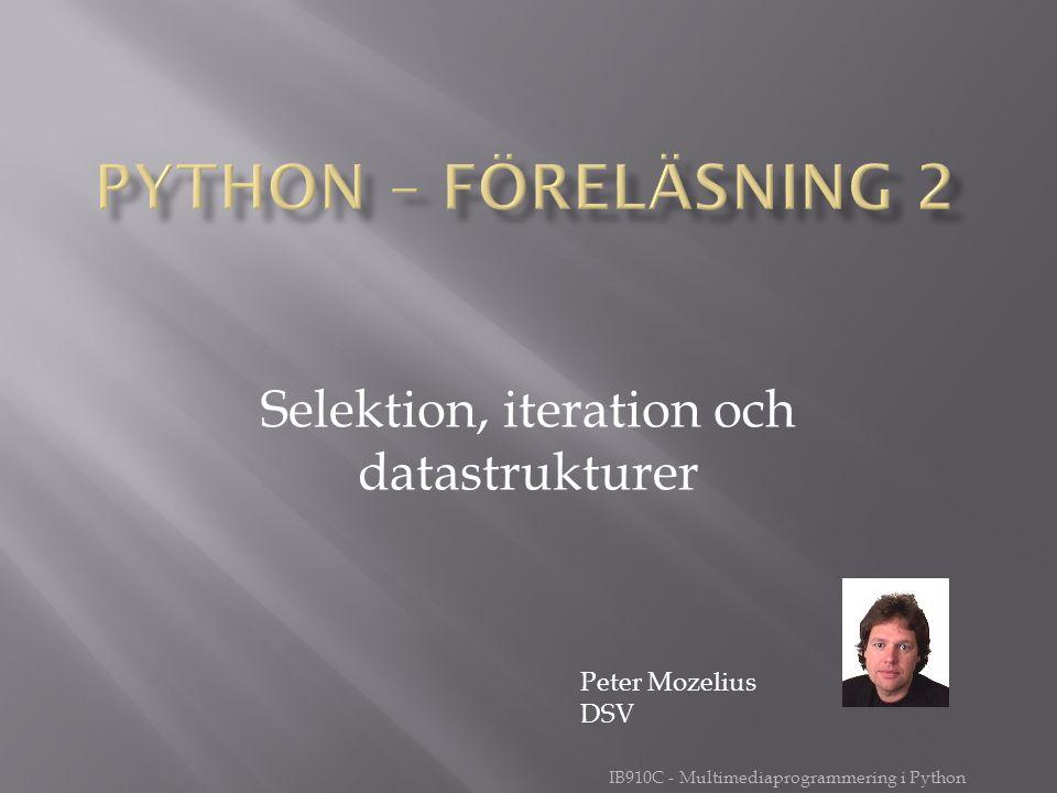 Selektion, iteration och datastrukturer