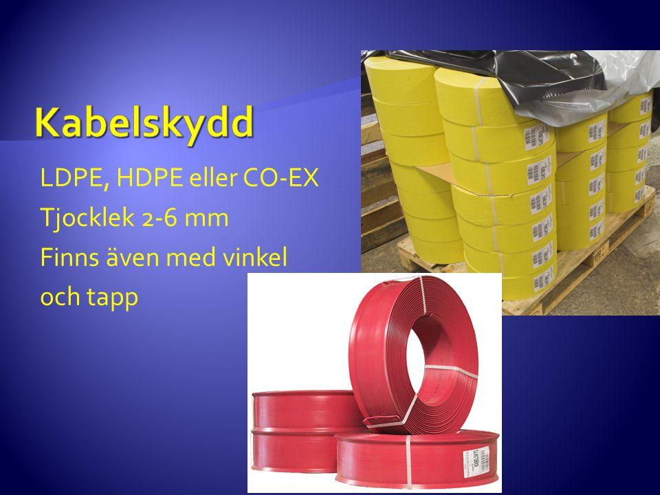 Kabelskydd LDPE, HDPE eller CO-EX Tjocklek 2-6 mm Finns även med vinkel och tapp