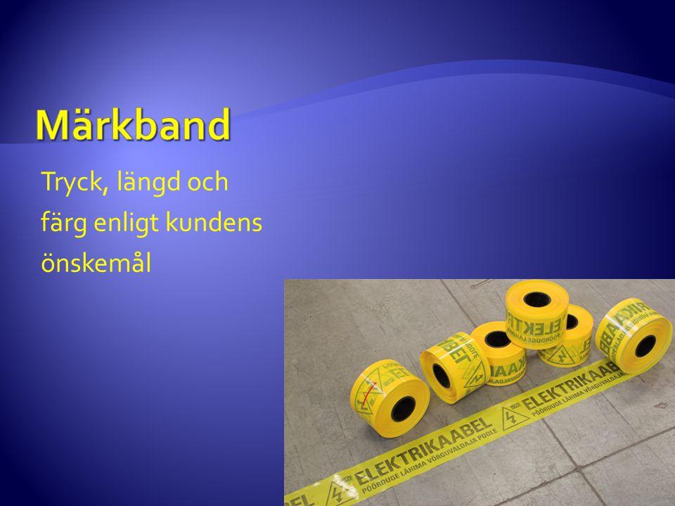 Märkband Tryck, längd och färg enligt kundens önskemål