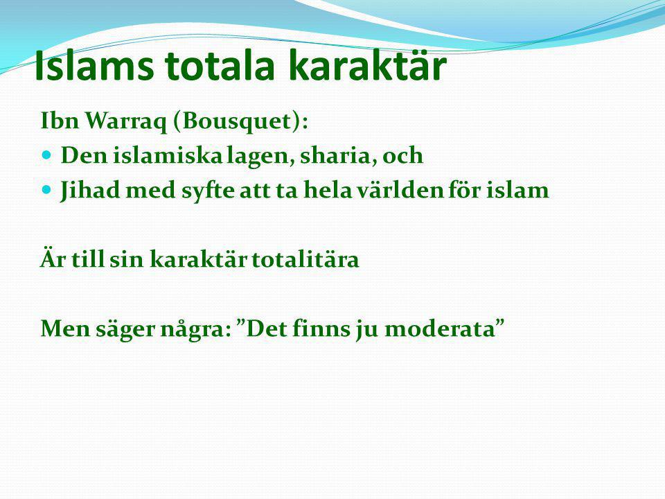 Islams totala karaktär