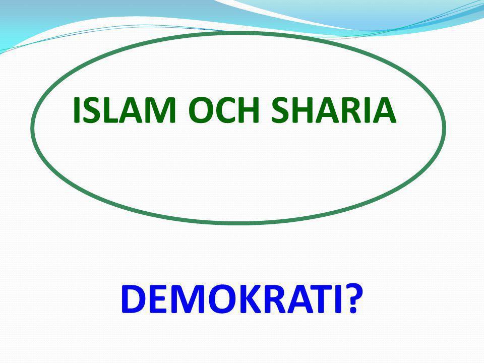 ISLAM OCH SHARIA DEMOKRATI