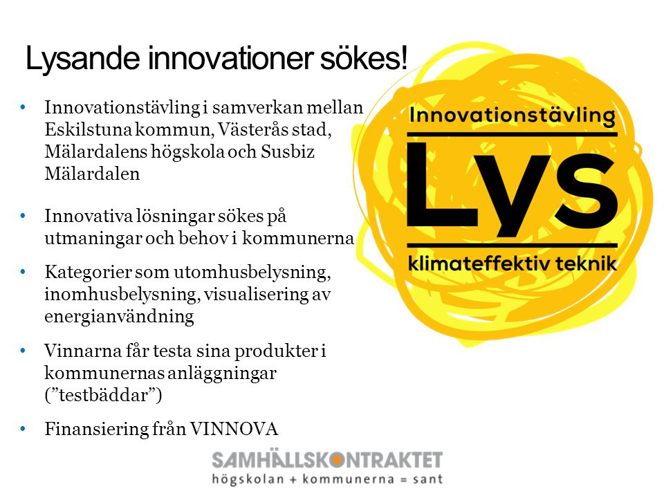 Lysande innovationer sökes!