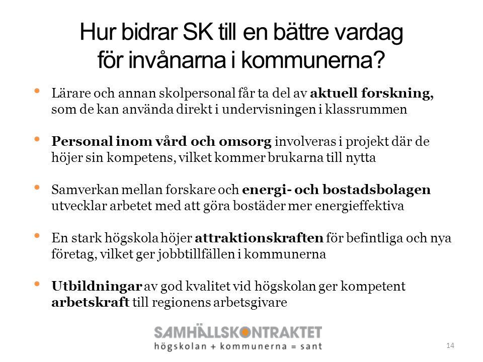 Hur bidrar SK till en bättre vardag för invånarna i kommunerna