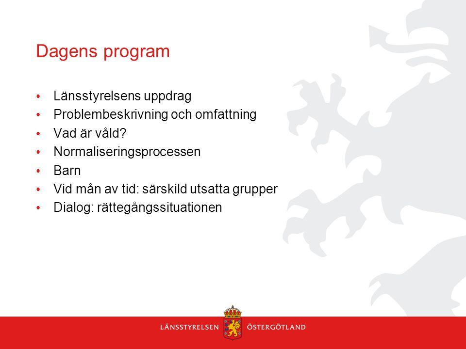 Dagens program Länsstyrelsens uppdrag
