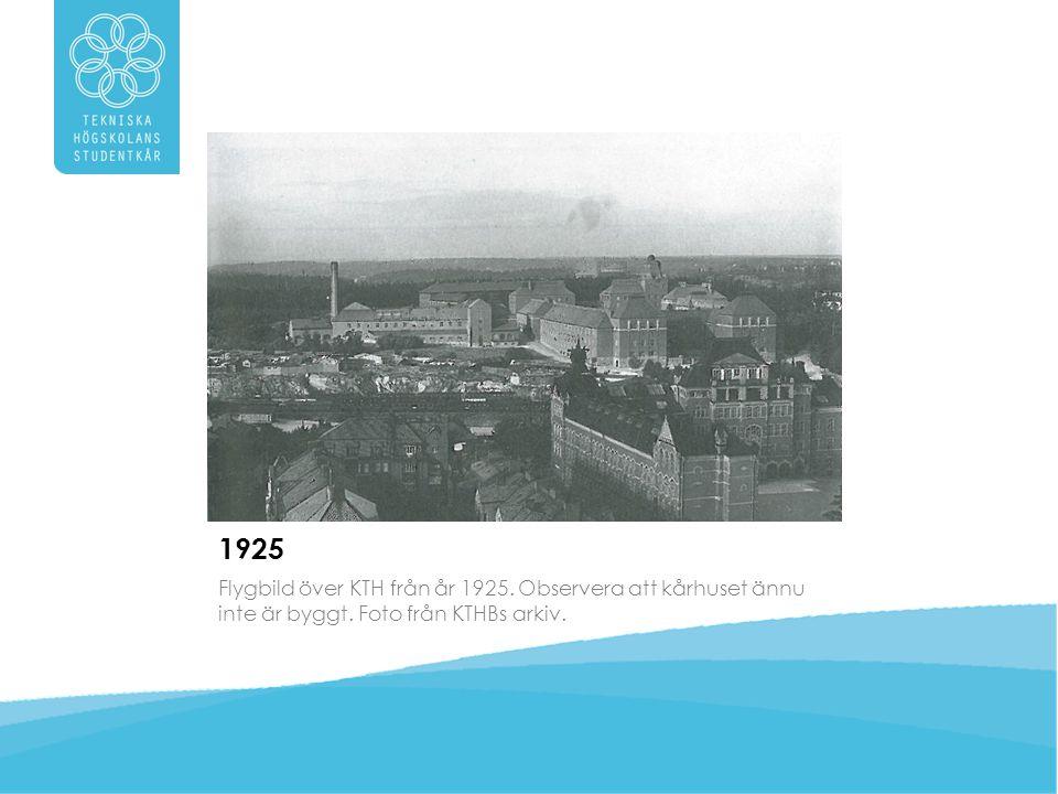 1925 Flygbild över KTH från år 1925. Observera att kårhuset ännu inte är byggt.