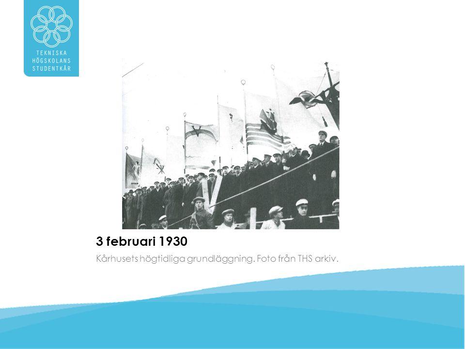3 februari 1930 Kårhusets högtidliga grundläggning. Foto från THS arkiv.