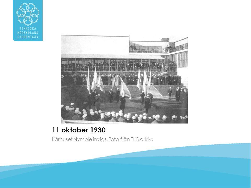 11 oktober 1930 Kårhuset Nymble invigs. Foto från THS arkiv.