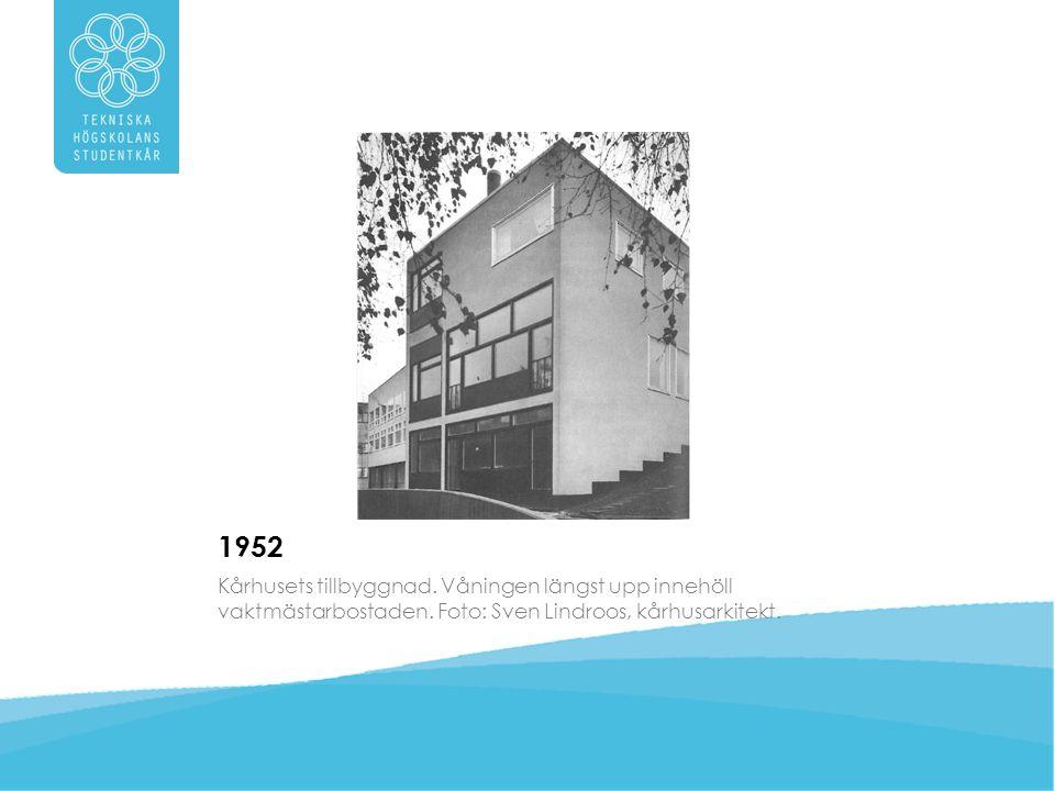 1952 Kårhusets tillbyggnad. Våningen längst upp innehöll vaktmästarbostaden.