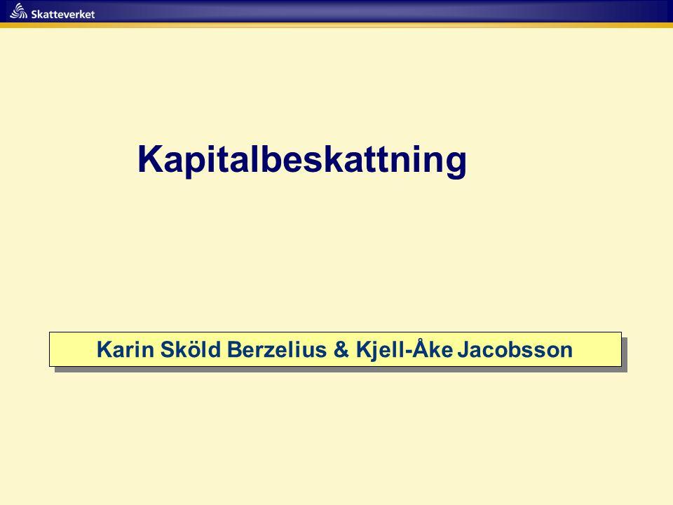 Karin Sköld Berzelius & Kjell-Åke Jacobsson
