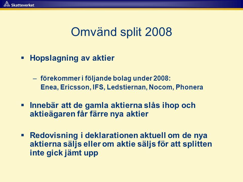Omvänd split 2008 Hopslagning av aktier