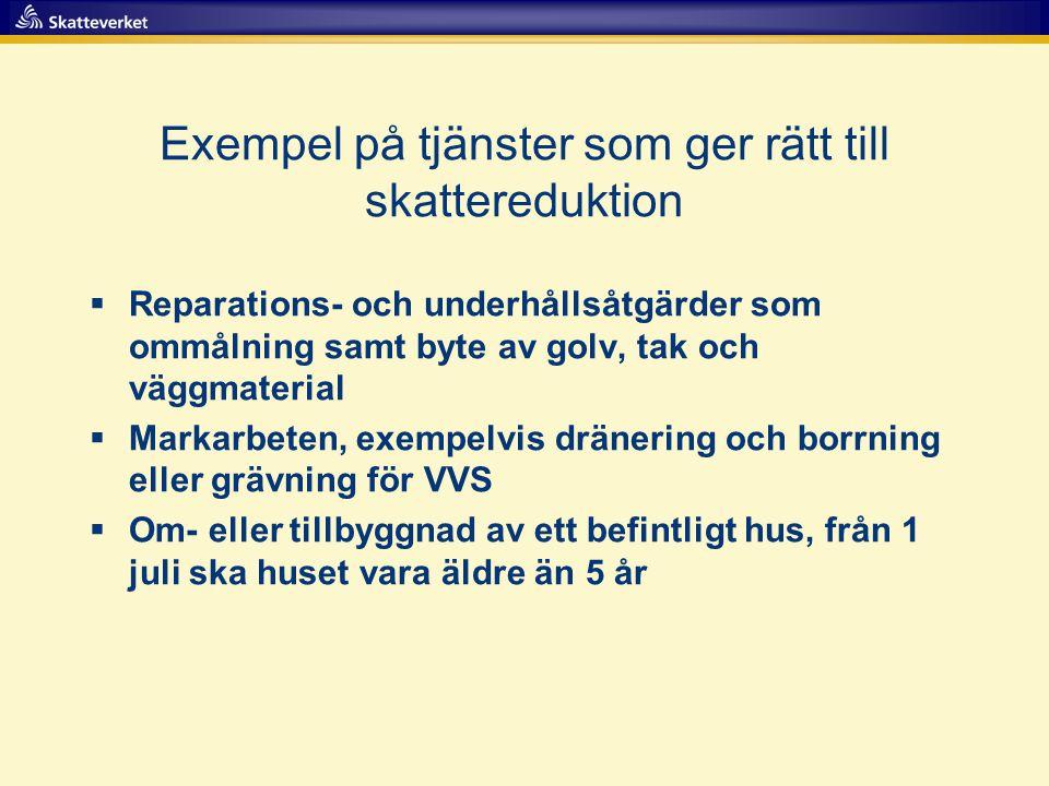 Exempel på tjänster som ger rätt till skattereduktion