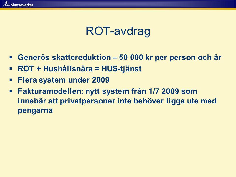 ROT-avdrag Generös skattereduktion – 50 000 kr per person och år