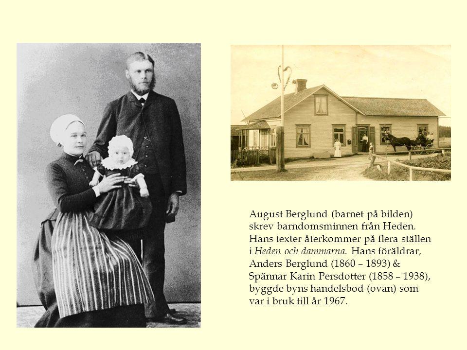August Berglund (barnet på bilden) skrev barndomsminnen från Heden