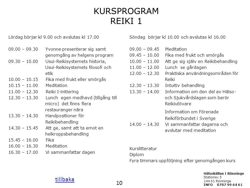 KURSPROGRAM REIKI 1 Information om Förenade tillbaka 10