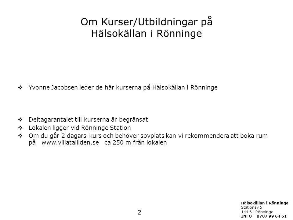 Om Kurser/Utbildningar på Hälsokällan i Rönninge