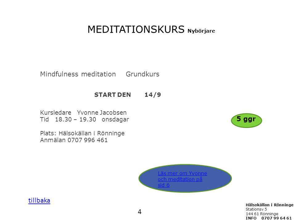 MEDITATIONSKURS Nybörjare
